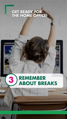 Remember about breaks
